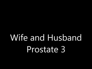 Amateur, Husband, Prostate, Wife